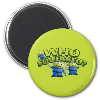 Aliens: Who Squeaked 2 Inch Round Magnet