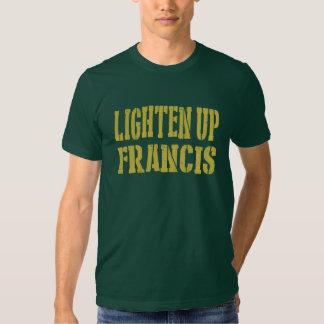 Aligere para arriba la camiseta de Francisco Remera