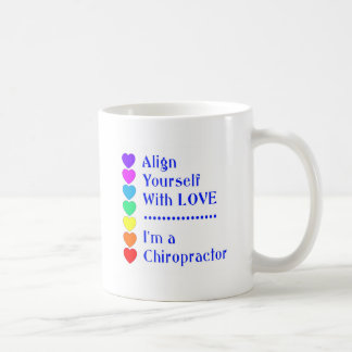 Align Yourself With Love - I'm a Chiropractor! Coffee Mug