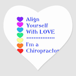 Align Yourself With Love - I'm a Chiropractor! Heart Sticker