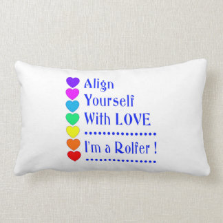 Align Yourself With Love - I'm a Rolfer Lumbar Pillow