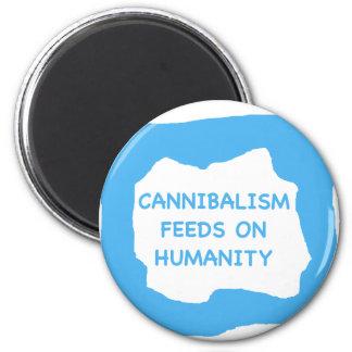 Alimentaciones del canibalismo en la humanidad .pn imán redondo 5 cm