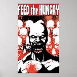 Alimente el hambriento posters