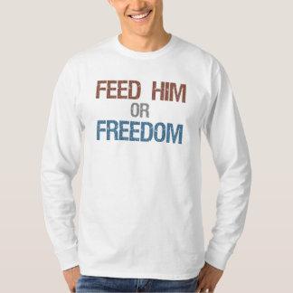 Alimente lo o la libertad camiseta larga de la poleras