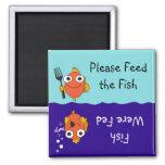 Alimente por favor los pescados imán cuadrado