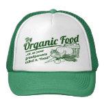 """Alimento biológico - sus abuelos lo llamaron la """"c gorra"""