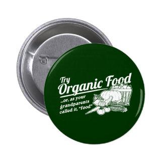 """Alimento biológico - sus abuelos lo llamaron la """"c pins"""