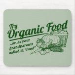 """Alimento biológico - sus abuelos lo llamaron la """"c alfombrilla de ratón"""