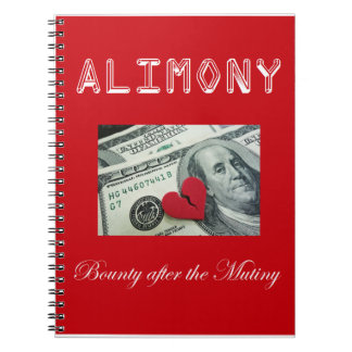 Alimony – Bounty after the Mutiny Notebook
