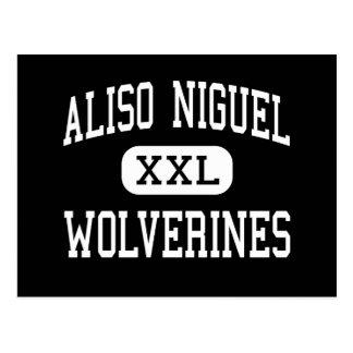 Aliso Niguel - carcayúes - alto - Aliso Viejo Tarjeta Postal