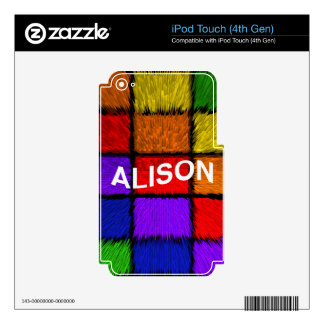 ALISON ( female names ) Skins For iPod Touch 4G