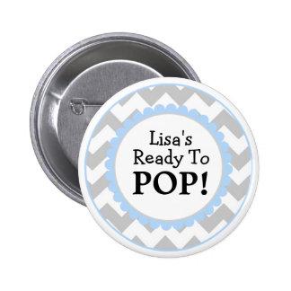 Aliste para hacer estallar el botón, fiesta de bie pin redondo 5 cm