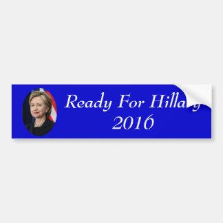 Aliste para Hillary Pegatina Para Coche
