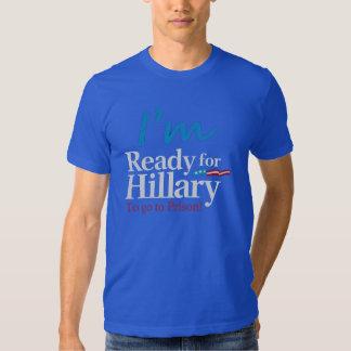 Aliste para Hillary…. Para ir a la prisión Playera