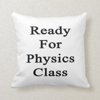 Aliste para la clase de la física almohada