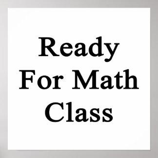 Aliste para la clase de la matemáticas posters
