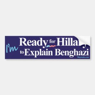 Aliste para que Hillary explique Bengasi Pegatina De Parachoque