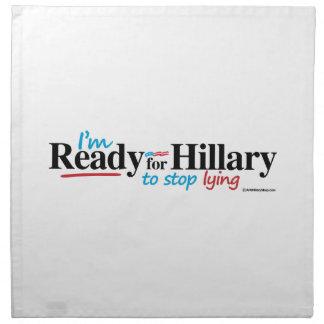 Aliste para que Hillary pare el mentir Servilleta Imprimida