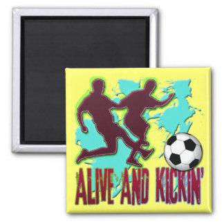 ALIVE AND KICKIN' SOCCER MAGNET