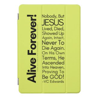 Alive Forever1 Christian iPad Pro Cover