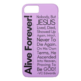 Alive Forever1 Christian iPhone 8/7 Case
