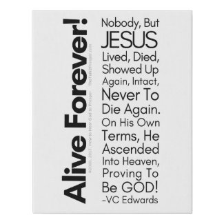 Alive Forever Christian Faux Canvas Print