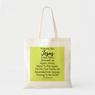 Alive Forever Christian Lime Tote Bag