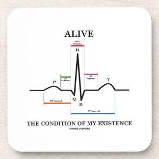 Alive The Condition Of My Existence (ECG/EKG) Coaster