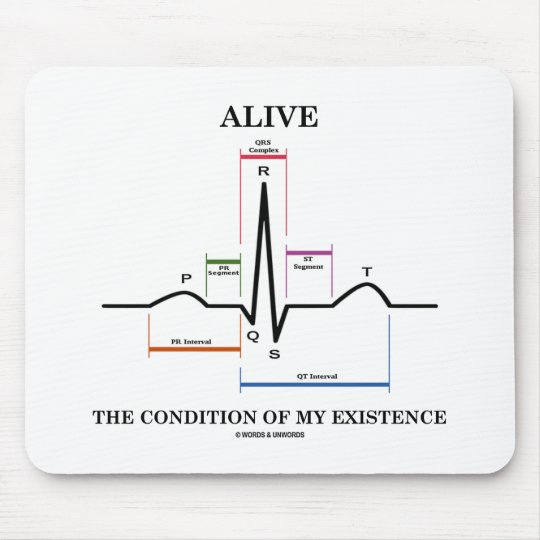 Alive The Condition Of My Existence (ECG/EKG) Mouse Pad