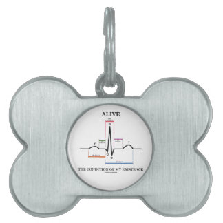 Alive The Condition Of My Existence (ECG/EKG) Pet ID Tag