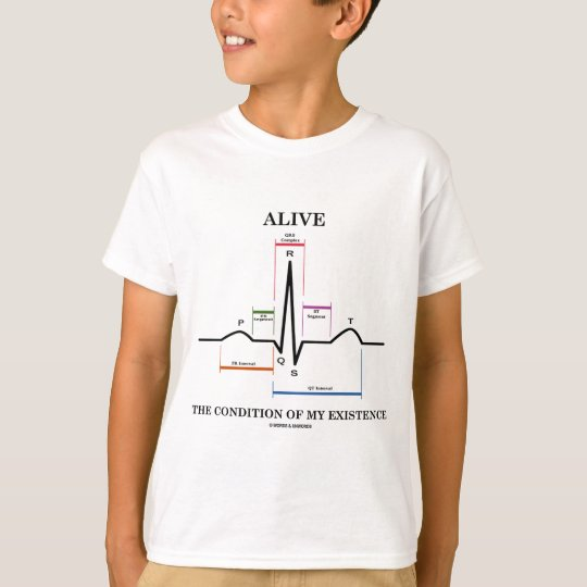 Alive The Condition Of My Existence (ECG/EKG) T-Shirt