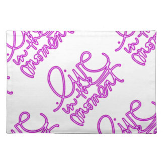 Alive the present - Live in the moment Place Mat
