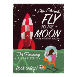 All Aboard! fly to the Moon Poster
