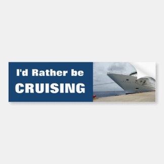 All Aboard Rather Cruise Bumper Sticker