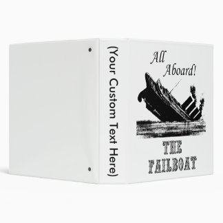 All Aboard the Failboat 3 Ring Binder