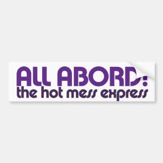 All aboard the hot mess express bumper sticker