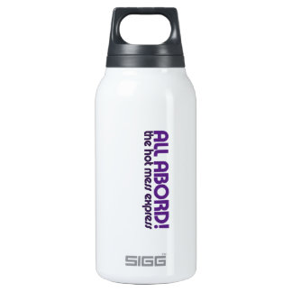 All aboard the hot mess express insulated water bottle