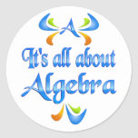 All About ALGEBRA Round Stickers