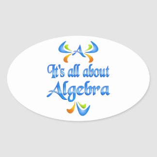 All About ALGEBRA Oval Sticker
