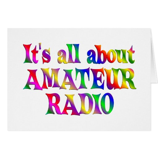 All About Amateur Radio Greeting Cards