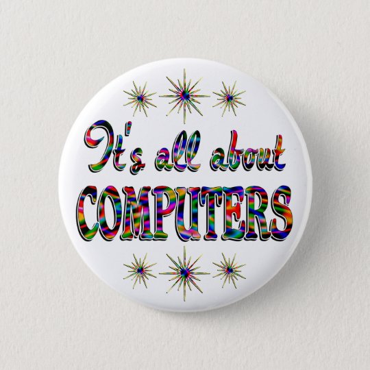 ALL ABOUT COMPUTERS PINBACK BUTTON