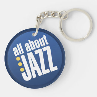 All About Jazz Doublesided Key Chain Acrylic Keychain