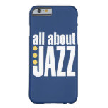 All About Jazz iPhone 6 case