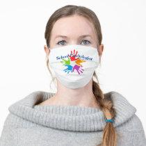 All About Kids -- School Psychologist Face Mask