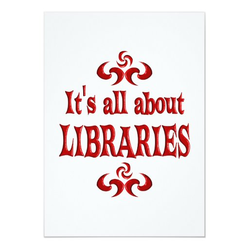 ALL ABOUT LIBRARIES 5X7 PAPER INVITATION CARD
