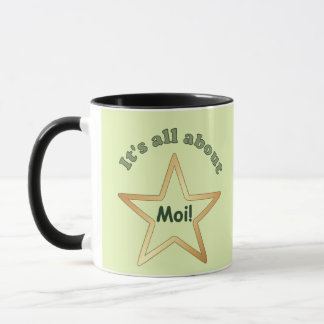 All About Moi Mug