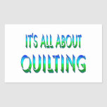 All About Quilting Rectangle Sticker