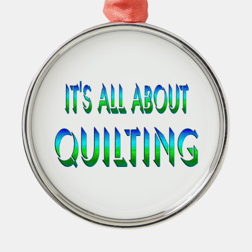 All About Quilting Round Metal Christmas Ornament