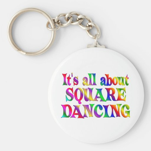 All About Square Dancing Keychain