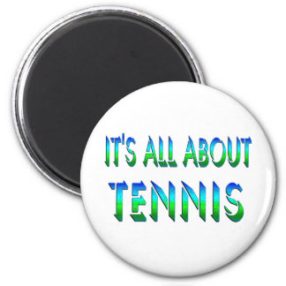 All About Tennis Fridge Magnet